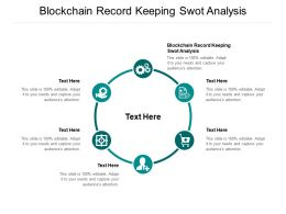 Blockchain Record Keeping Swot Analysis Ppt Powerpoint Presentation Portfolio Display Cpb