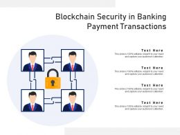 Blockchain Security In Banking Payment Transactions