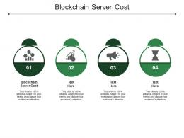Blockchain Server Cost Ppt Powerpoint Presentation File Topics Cpb