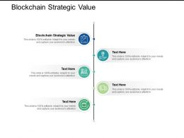 Blockchain Strategic Value Ppt Powerpoint Presentation Icon Show Cpb