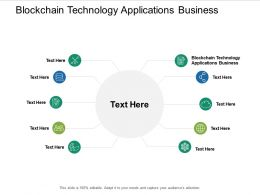 Blockchain Technology Applications Business Ppt Powerpoint Presentation Ideas Samples Cpb