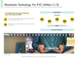 Blockchain Technology For KYC Utilities N456 Powerpoint Presentation Download