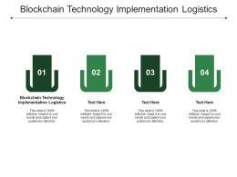 Blockchain Technology Implementation Logistics Ppt Powerpoint Presentation Slides Example Cpb