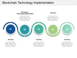 Blockchain Technology Implementation Ppt Powerpoint Presentation Summary Samples Cpb