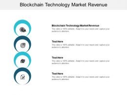 Blockchain Technology Market Revenue Ppt Powerpoint Presentation Portfolio Styles Cpb