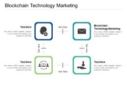 Blockchain Technology Marketing Ppt Powerpoint Presentation Outline Portfolio Cpb