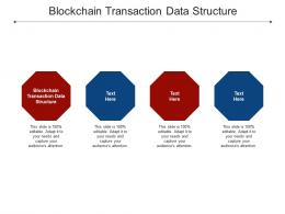 Blockchain Transaction Data Structure Ppt Powerpoint Presentation Summary Rules Cpb