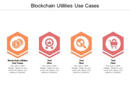Blockchain Utilities Use Cases Ppt Powerpoint Presentation Summary Files Cpb