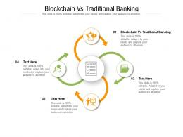 Blockchain Vs Traditional Banking Ppt Powerpoint Presentation Layouts Graphic Images Cpb