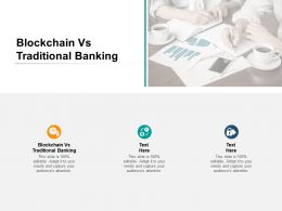 Blockchain Vs Traditional Banking Ppt Powerpoint Presentation Rules Cpb