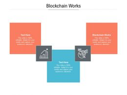 Blockchain Works Ppt Powerpoint Presentation Pictures Format Cpb