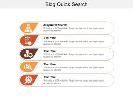 Blog Quick Search Ppt Powerpoint Presentation Icon Samples Cpb