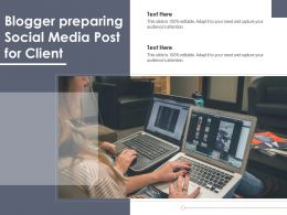 Blogger Preparing Social Media Post For Client