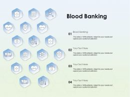 Blood Banking Ppt Powerpoint Presentation Icon Show