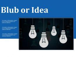 Blub Or Idea Ppt Summary Designs Download