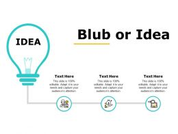 Blub Or Idea Technology Marketing C750 Ppt Powerpoint Presentation Styles Graphic Tips