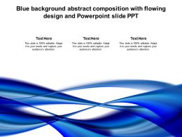 Blue Background Abstract Composition With Flowing Design And Powerpoint Slide Ppt