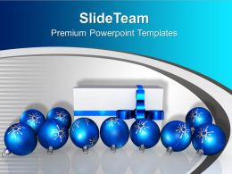Blue Christmas Balls Gift Wrapped Celebration PowerPoint Templates PPT Backgrounds For Slides 0113