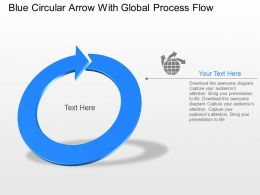 Blue Circular Arrow With Global Process Flow Powerpoint Template Slide