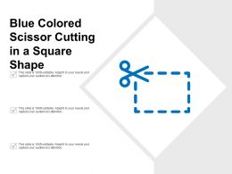 Blue Colored Scissor Cutting In A Square Shape