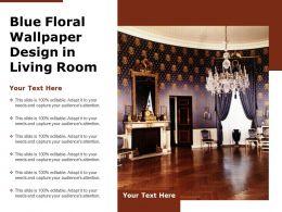 Blue Floral Wallpaper Design In Living Room
