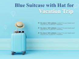 Blue Suitcase With Hat For Vacation Trip