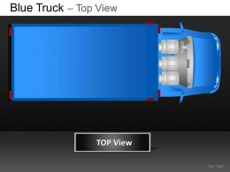 Blue Truck Top View Powerpoint Presentation Slides DB