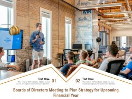 Boards Of Directors Meeting To Plan Strategy For Upcoming Financial Year