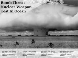 Bomb Threat Nuclear Weapon Test In Ocean