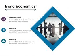 Bond Economics Ppt Powerpoint Presentation Model Aids Cpb