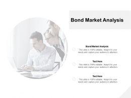 Bond Market Analysis Ppt Powerpoint Presentation Professional Slide Portrait Cpb