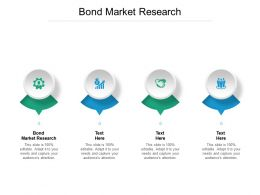 Bond Market Research Ppt Powerpoint Presentation Slides Demonstration Cpb
