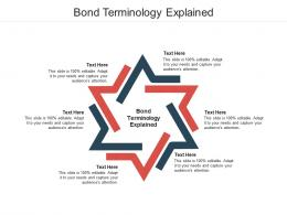 Bond Terminology Explained Ppt Powerpoint Presentation Model Background Images Cpb