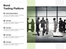 Bond Trading Platform Ppt Powerpoint Presentation Professional Images Cpb