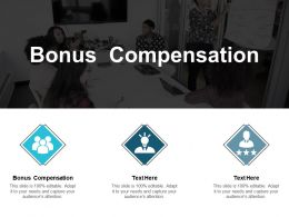 Bonus Compensation Ppt Powerpoint Presentation File Example Cpb