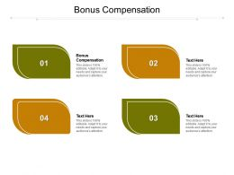 Bonus Compensation Ppt Powerpoint Presentation Summary Templates Cpb