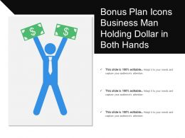 Bonus Plan Icons Business Man Holding Dollar In Both Hands