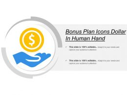 Bonus Plan Icons Dollar In Human Hand