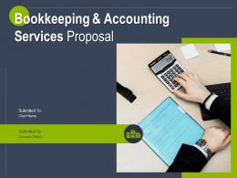 Bookkeeping And Accounting Services Proposal Powerpoint Presentation Slides