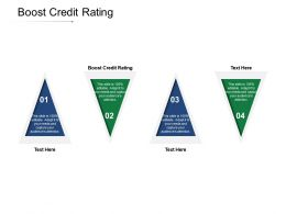 Boost Credit Rating Ppt Powerpoint Presentation Gallery Background Image Cpb