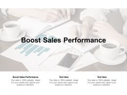 Boost Sales Performance Ppt Powerpoint Presentation Pictures Deck Cpb