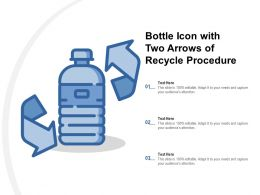 Bottle Icon With Two Arrows Of Recycle Procedure