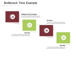Bottleneck Time Example Ppt Powerpoint Presentation Summary Portfolio Cpb