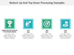 Bottom Up And Top Down Processing Examples Ppt Powerpoint Presentation Show Sample Cpb