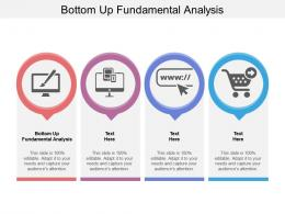 Bottom Up Fundamental Analysis Ppt Powerpoint Presentation Pictures Design Ideas Cpb
