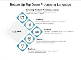 Bottom Up Top Down Processing Language Ppt Powerpoint Presentation File Master Slide Cpb