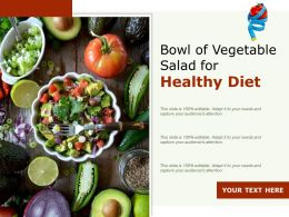 Bowl Of Vegetable Salad For Healthy Diet