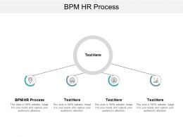 BPM HR Process Ppt Powerpoint Presentation Model Guide Cpb