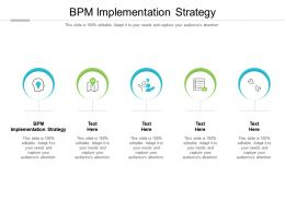 BPM Implementation Strategy Ppt Powerpoint Presentation Pictures Structure Cpb