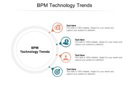 BPM Technology Trends Ppt Powerpoint Presentation Ideas Example Introduction Cpb